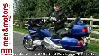 9. Honda Tour Bus GL 1800 Gold Wing Review 2001 - Part 2