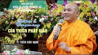 Giới thiệu& Tầm quan trọng của thiền Phật giáo - TT. Thích Giác Hạnh