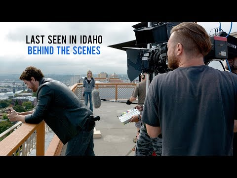 LAST SEEN IN IDAHO - Behind the Scenes