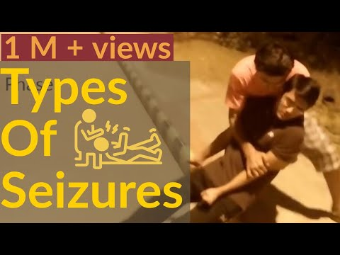 Types of Seizure | Epilepsy | What are Seizures