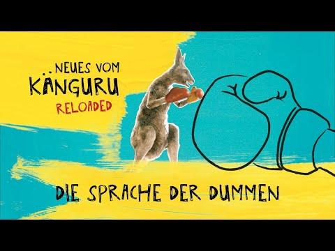 Die Sprache der Dummen   Neues vom Känguru reloaded mit Marc-Uwe Kling