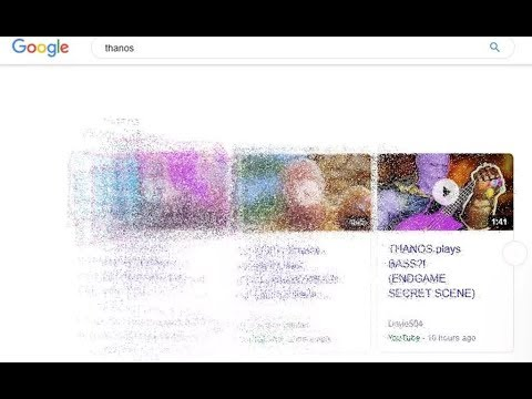 Google bị ảo film - Thanos búng tay bay mất nửa triệu kết quả tìm kiếm của google - Thời lượng: 48 giây.