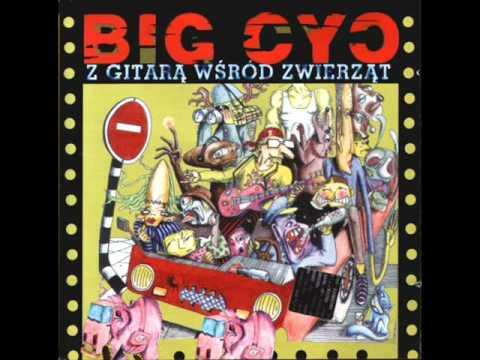 BIG CYC - Pochwała higieny (audio)
