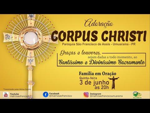 Adoração Corpus Christi - Família em Oração
