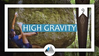 Ep 9:  HIGH GRAVITY - The Frankenjura Guide by BlocBusters
