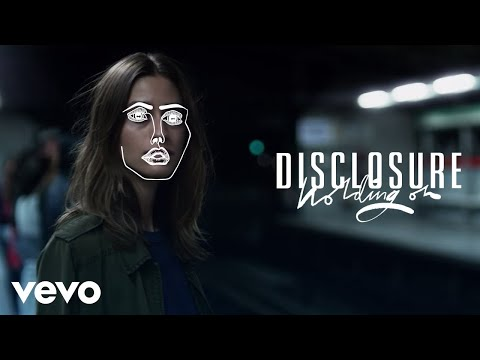 Video Disclosure - Holding On (Official Audio) ft. Gregory Porter download in MP3, 3GP, MP4, WEBM, AVI, FLV January 2017