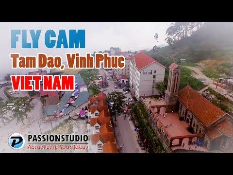 FLYCAM TAM ĐẢO, Vĩnh Phúc - Tam Dao, Vinh Phuc From The Sky - Flycam Thắng Cảnh Việt Nam