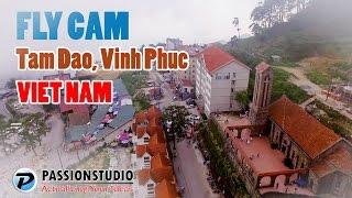 Tam Dao (Vinh Phuc) Vietnam  city images : FLYCAM TAM ĐẢO - Tam Dao, Vinh Phuc From The Sky - Flycam Thắng Cảnh Việt Nam
