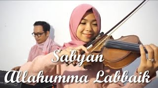 Download Video Sabyan - Allahumma Labbaik Violin Cover by Violinna & Bahtiar MP3 3GP MP4