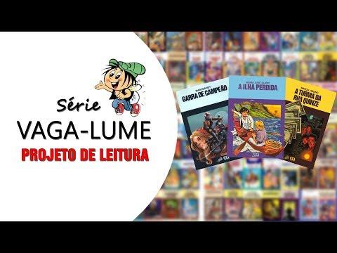 PROJETO DE LEITURA | Série Vaga-Lume