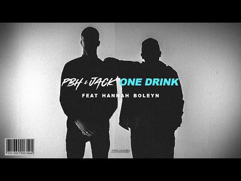 PBH & Jack - One Drink ft Hannah Boleyn (Lyric Video)