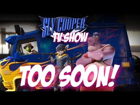 Sly Cooper TV Show - To Soon for Update?