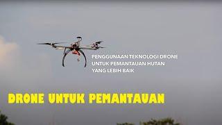Drone Untuk Pemantauan Hutan