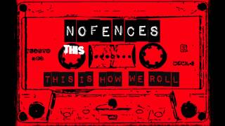 Video NOFENCES - This is How We Roll (lyrics video)
