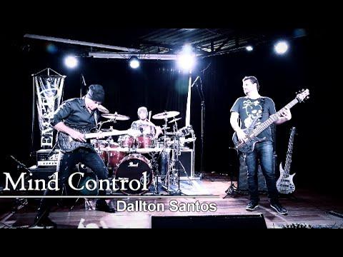 Mind Control - Dallton Santos, Felipe Andreoli, Bruno Valverde