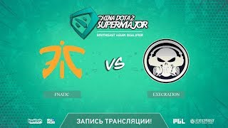 Fnatic vs Execration, China Super Major SEA Qual, game 1 [Eiritel, LighTofHeaveN]