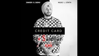 Credit Card (dj Sandman remix) | G. Sidhu | J. Statik | Director Dice | Musik Therapy
