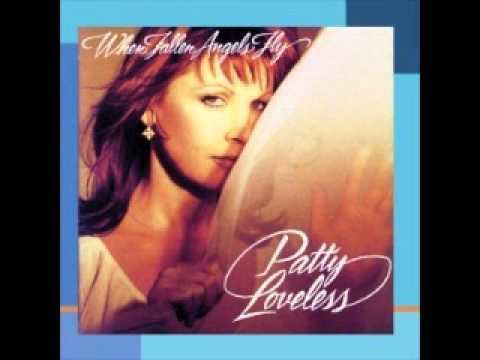 when The Fallen Angels Fly - Patty Loveless