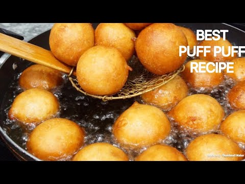 HOW TO MAKE NIGERIAN PUFF PUFF / BEST NIGERIAN PUFF PUFF RECIPE