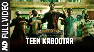 Nonton Teen Kabootar Full Video Song   Lucknow Central Farhan Gippy  Arjunna Harjaie Ft Raftaar Divya Mohit Film Subtitle Indonesia Streaming Movie Download
