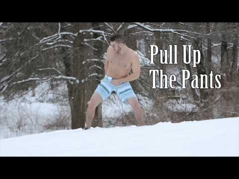 Pull Up the Pants