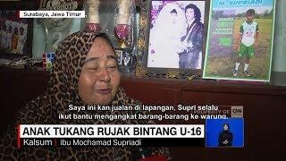 Video Bikin Terharu & Bangga Ibunda, Kisah Supriadi, Anak Tukang Rujak Bintang Timnas U-16 MP3, 3GP, MP4, WEBM, AVI, FLV Agustus 2018