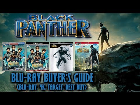 BLACK PANTHER - BLURAY UNBOXING (BLURAY, 4K, TARGET, BEST BUY) BLURAY BUYERS GUIDE