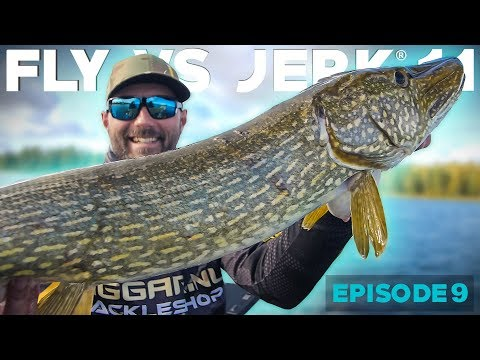 FLY VS JERK 11 - Episode 9 - River Day