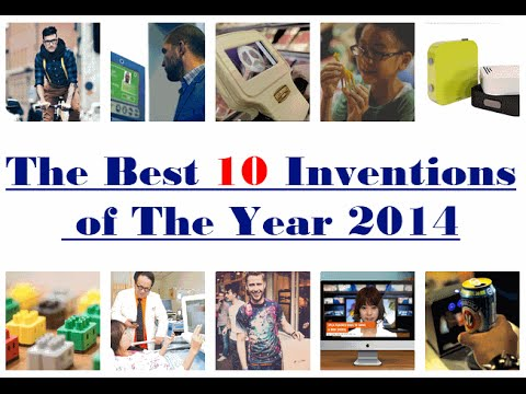 Top 10 new business ideas in 2014 (The best 10 new Inventions of The Year in technology 2014 2015 )