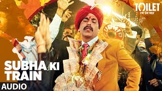 "Presenting Subha Ki Train Full Audio Song from the upcoming Hindi Bollywood movie ""Toilet - Ek Prem Katha"", This movie is starring Akshay Kumar, Bhumi Pednekar, Divyendu Sharma, Sudhir Pandey, Shubha Khote and Anupam Kher.Catch the movie in cinemas on 11th August 2017Get it on iTunes - http://bit.ly/ToiletEkPremKatha_FullAlbum_iTunesAlso, Stream it onHungama - http://bit.ly/ToiletEkPremKatha_FullAlbum_HungamaSaavn - http://bit.ly/ToiletEkPremKatha_FullAlbum_SaavnGaana - http://bit.ly/ToiletEkPremKatha_FullAlbum_GaanaApple Music - http://bit.ly/ToiletEkPremKatha_FullAlbum_AppleMusicSong: Subha Ki TrainSingers: Sachet Tandon, Parampara ThakurMusic Director: Sachet - ParamparaLyrics: Garima Wahal & Siddharth SinghMusic Label: T-Series Additional Vocals (Aalap) : Rituraj Mohanty, Sukriti KakarArranger/Programmer: Bharat GoelAdditional Arranger/ Programmer: Dhirendra MulkalwarAssociate Arranger/Programmer: Firoz Khan, Dev Arijit, Daniel ChiramalMixed By : Vijay Dayal @Yashraj StudioAssistant Engineer: Chinmay MestryMastered At: Hafod Mastering By Donal WhelanRecorded At: Sound Forest Studios MumbaiRecordist: RahulAdditional Vocals Recorded At:Amv Studios, MumbaiRecordist: Raaj And Rahul @ Amv StudiosGuitars: Dev Arijit, Aking, KanuBacking Vocals: Dev Arijit___Enjoy & stay connected with us!► Subscribe to T-Series: http://bit.ly/TSeriesYouTube► Like us on Facebook: https://www.facebook.com/tseriesmusic► Follow us on Twitter: https://twitter.com/tseries► Follow us on Instagram: http://bit.ly/InstagramTseries"
