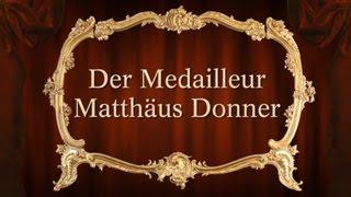 Der Medailleur Matthäus Donner - Kapitel 3