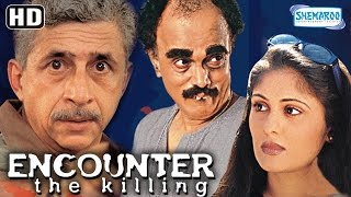Encounter The Killing {HD} With Eng Subtitles  Naseeruddin Shah  Dilip Prabhavalkar  Ratna