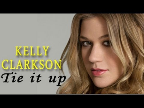 Kelly Clarkson - Tie It Up Official Video (Review)