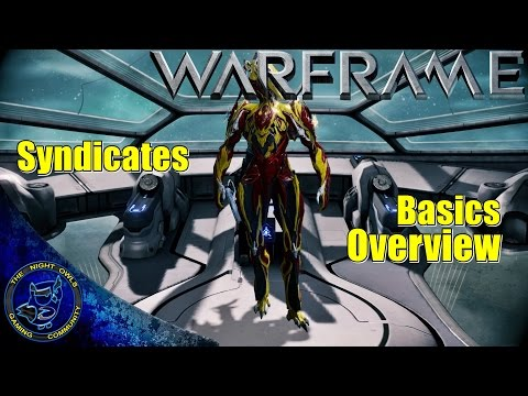 Warframe: Syndicates | The Basics Overview | Choose Your Side