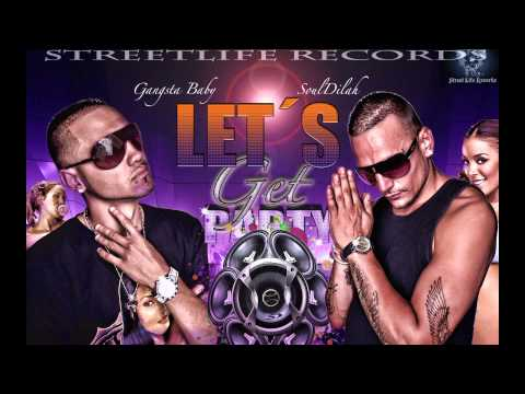 StreetLife Records-Gangsta Baby Ft.Bark SoulDilah-Let´s get party.
