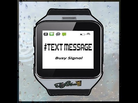 """BUSY SIGNAL - """"#TEXT MESSAGE"""" [EXPLICIT] - Official Audio"""