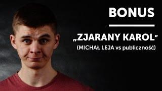 Skecz, kabaret = Michał Leja Vs Zjarany Karol z Publiczności będący pracownikiem IT na Podlasiu