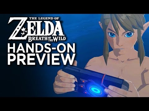 Zelda Breath Of The Wild - Hands On With The First 5 Hours (видео)