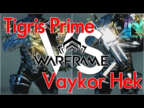 Warframe - Tigris Prime vs Vaykor Hek [theShowdown]