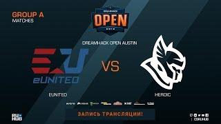 eUnited vs Heroic - DreamHack Open Austin 2018 - part1 - de_overpass [SleepSomeWhile, Smile]
