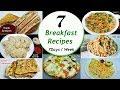 7 Breakfast recipes || 7 Days/Week Breakfast recipes || Simple n Easy Recipes