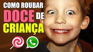 Como roubar doce de criança - video engraçado whatsapp