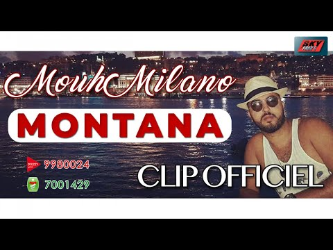 Mouh Milano - Montana Official Video 2019 | موح ميلانو - مونتانا