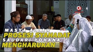 Video MasyaAllah Prosesi Syahadat Yohana Mengharukan ketika Masuk Islam dibantu oleh Ustadz Adi Hidayat MP3, 3GP, MP4, WEBM, AVI, FLV Juni 2019
