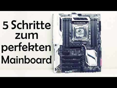 5 SCHRITTE ZUM PERFEKTEN MAINBOARD - Mainboard Kaufberatung