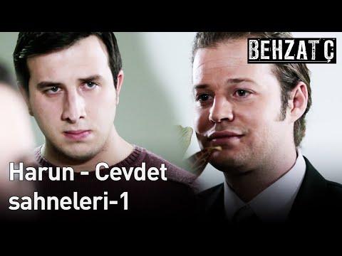 Behzat Ç. Harun - Cevdet Sahneleri-1
