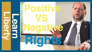 Positive Rights vs. Negative Rights Video Thumbnail