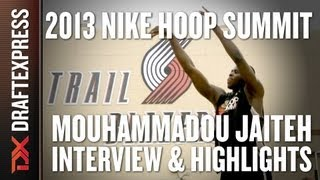 Mouhammadou Jaiteh - Interview & Practice Highlights - 2013 Nike Hoop Summit