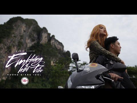 Hương Giang (Idol) - Em Không Hối Tiếc - Những cảnh quay 18+ fail không thể nhịn cười - Thời lượng: 31 giây.