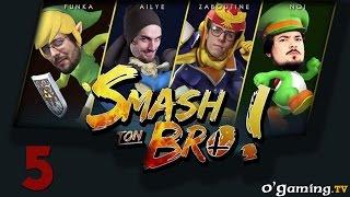Smash ton Bro ! avec le top Français - s01e05